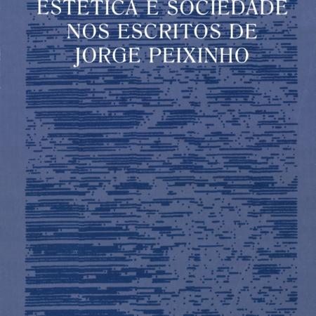 Música, estética e sociedade nos escritos de Jorge Peixinho