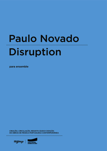 Paulo Novado | Disruption