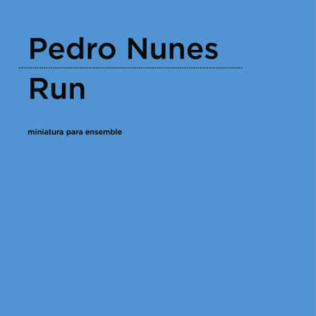 Pedro Nunes | Run