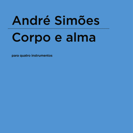 André Simões | Corpo e alma