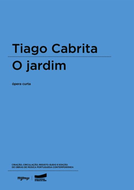 Tiago Cabrita | O jardim