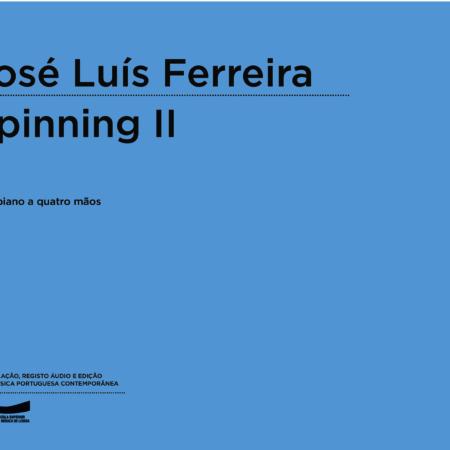 José Luís Ferreira | Spinning II