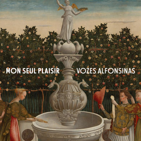 Mon seul plaisir | Vozes Alfonsinas