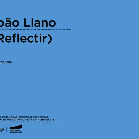 João Llano | (Reflectir)