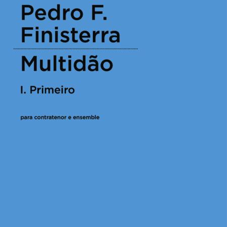 Pedro F. Finisterra | Multidão